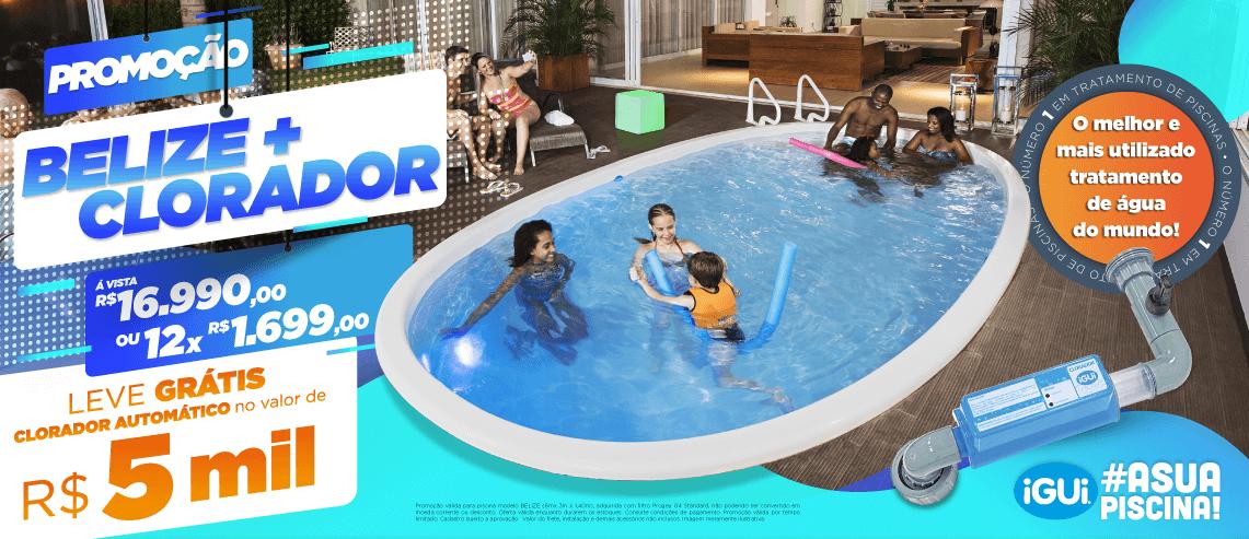 Promoção qualquer modelo ou Belize com Filtro Standard gratis Clorador